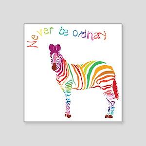 Never Be Ordinary Sticker