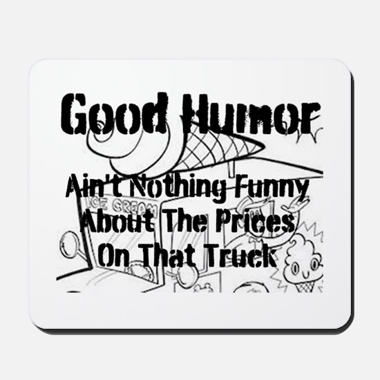 Good Humor Mousepad