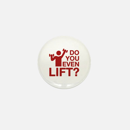 Do You Even Lift? Mini Button