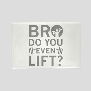 Bro Do You Even Lift? Rectangle Magnet