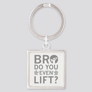 Bro Do You Even Lift? Square Keychain