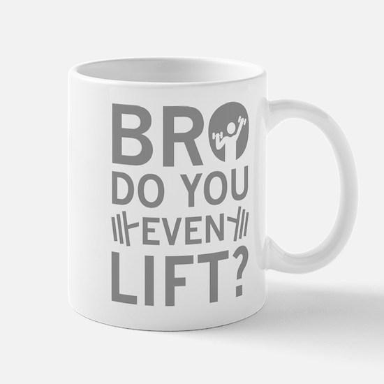 Bro Do You Even Lift? Mug