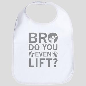 Bro Do You Even Lift? Bib