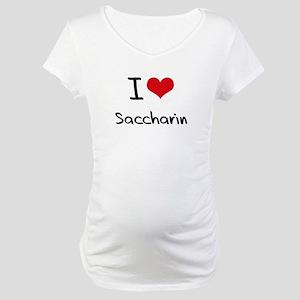 I Love Saccharin Maternity T-Shirt