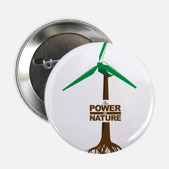 """The Power Of Nature 2.25"""" Button"""