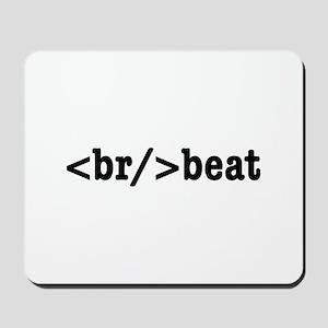 breakbeat HTML Mousepad
