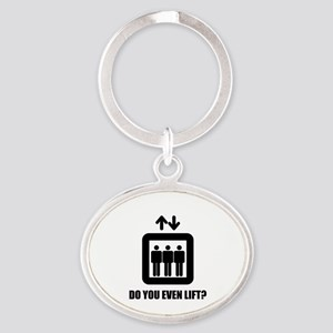 Do You Even Lift? Oval Keychain