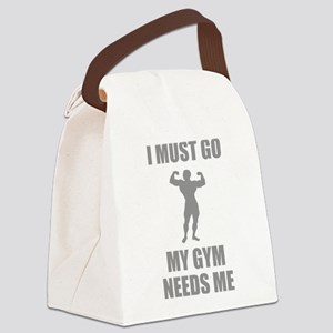 I Must Go. My Gym Needs Me. Canvas Lunch Bag
