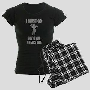 I Must Go. My Gym Needs Me. Women's Dark Pajamas