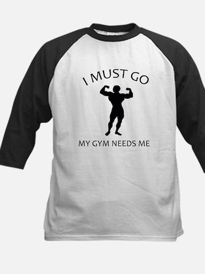 I Must Go. My Gym Needs Me. Kids Baseball Jersey