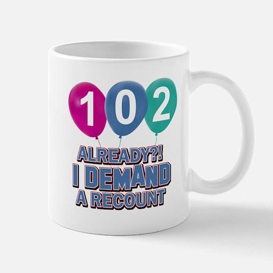 102 year old ballon designs Mug