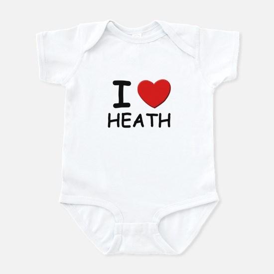 I love Heath Infant Bodysuit