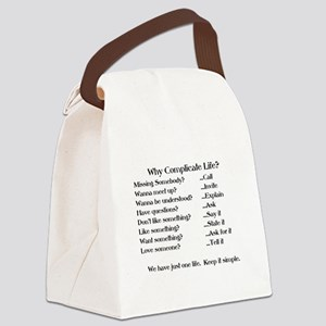 WHY COMPLICATE LIFE? Canvas Lunch Bag
