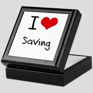 I Love Saving Keepsake Box