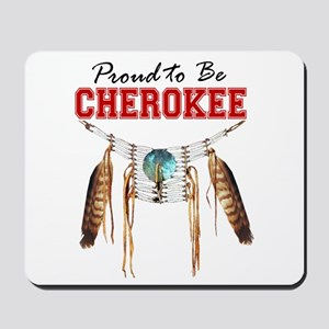 Proud to be Cherokee Mousepad
