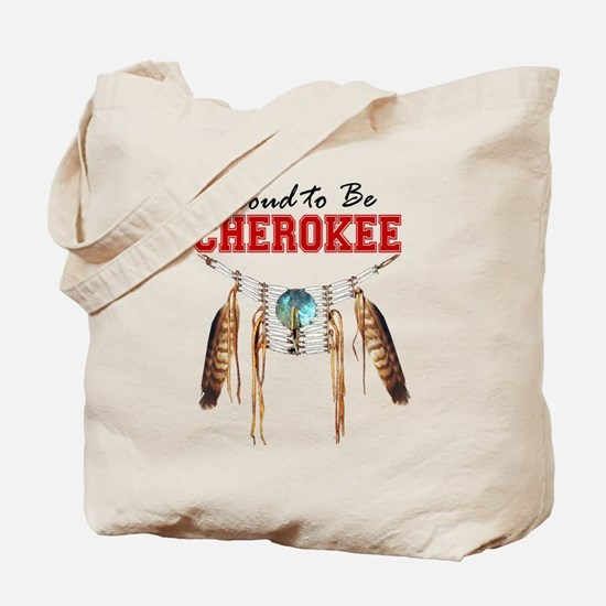 Proud to be Cherokee Tote Bag
