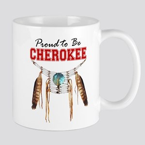 Proud to be Cherokee Mug