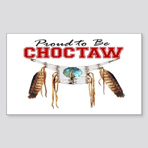 Proud to be Choctaw Sticker (Rectangle)