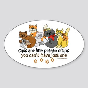 Cats are like potato chips Sticker (Oval)