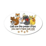 Cats are like potato chips 20x12 Oval Wall Decal