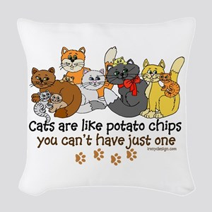 Cats are like potato chips Woven Throw Pillow