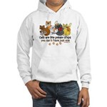 Cats are like potato chips Hooded Sweatshirt