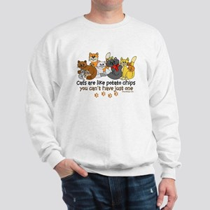 Cats are like potato chips Sweatshirt