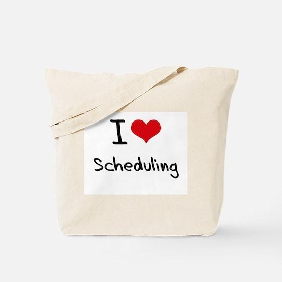 I Love Scheduling Tote Bag