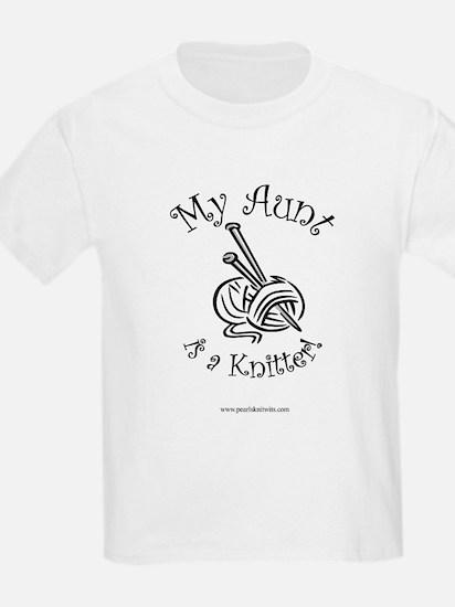 My Aunt is a Knitter! Kids T-Shirt