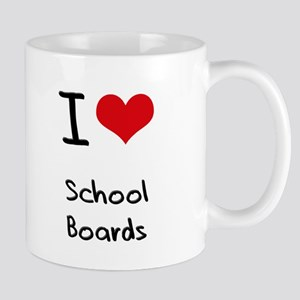 I Love School Boards Mug