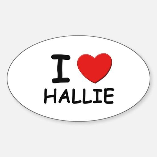 I love Hallie Oval Decal