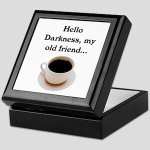 HELLO DARKNESS, MY OLD FRIEND Keepsake Box