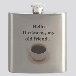 HELLO DARKNESS, MY OLD FRIEND Flask