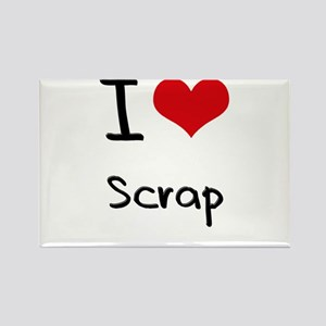 I Love Scrap Rectangle Magnet