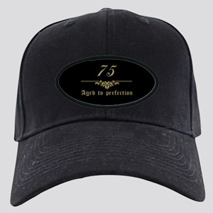 75th Birthday Aged To Perfection Black Cap