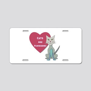 Cats Are Pawesome Aluminum License Plate