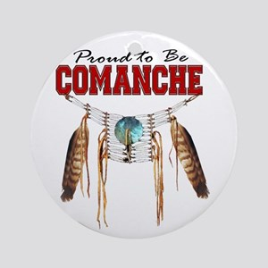 Proud to be Comanche Ornament (Round)