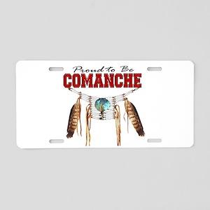 Proud to be Comanche Aluminum License Plate