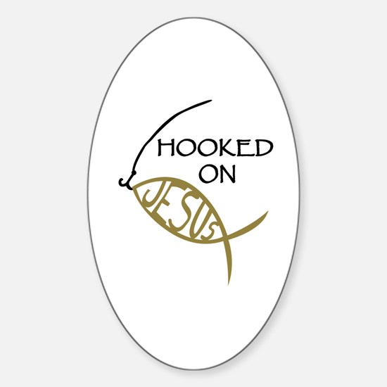 Hooked On Jesus Sticker (Oval)