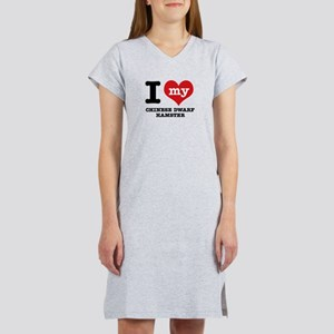 I love my Chiese Dwarf Hamster Women's Nightshirt
