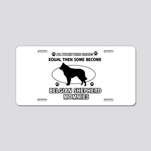 Belgian Shepherd mommy gifts Aluminum License Plat