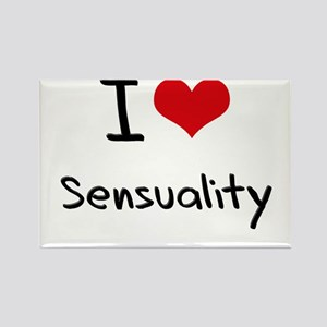 I Love Sensuality Rectangle Magnet