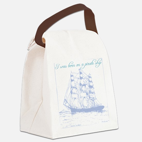 Born on a Pirate Ship Canvas Lunch Bag