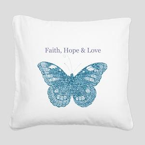 Faith, Hope, Love Aqua Butterfly Square Canvas Pil