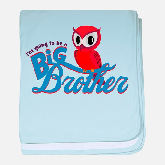 I'm going to be a Big Brother Owl baby blanket