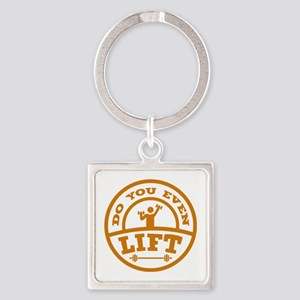 Do You Even Lift? Square Keychain