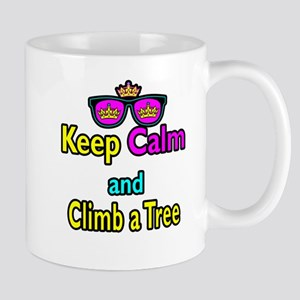 Crown Sunglasses Keep Calm And Climb a Tree Mug