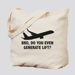 Bro, Do You Even Generate Lift? Tote Bag