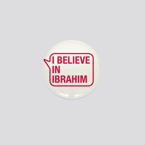I Believe In Ibrahim Mini Button