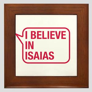 I Believe In Isaias Framed Tile